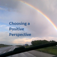 Choosing a Positive Perspective